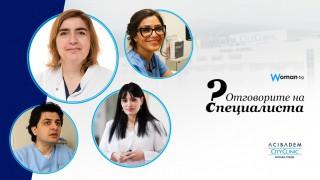 """""""Отговорите на специалиста"""" - поредица от интервюта с лекари, в които задаваме вашите въпроси"""