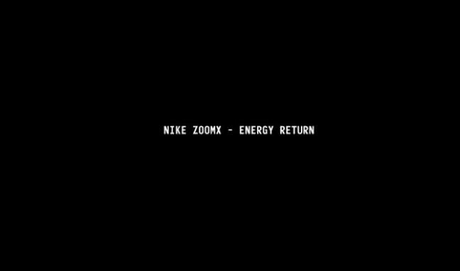 Nike ZoomX - Energy Return